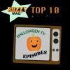 Top Ten T.V. Halloween Episodes