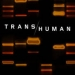 Transhuman by Ben Bova – Book Review