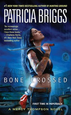 bone crossed, mercy thompson book 4, patricia briggs