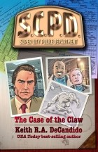 SCPD: The Case of the Claw by Keith R.A. DeCandido book review
