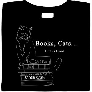 Books, Cats... Life Is Good