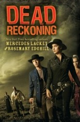 Dead Reckoning Mercedes Lackey, Rosemary Edghill, Book Review