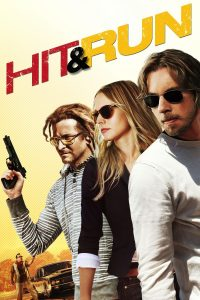 Hit and Run Movie Review