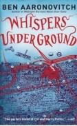 Ben Aaronovitch, whispers underground