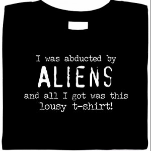 alien gifts, alien abduction t-shirt, funny ufo shirts