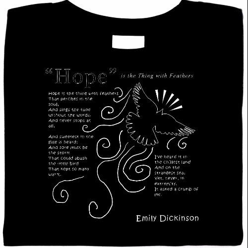 Emily Dickinson, Hope Is Feathers Shirt