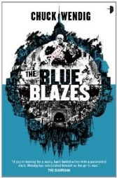 The Blue Blazes by Chuck Wendig - Book Review