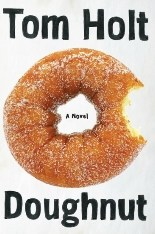 Doughnut by Tom Holt – Book Review