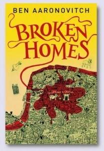 Broken Homes, Ben Aaronovitch, Rivers of London Series, Rivers of London Book 4