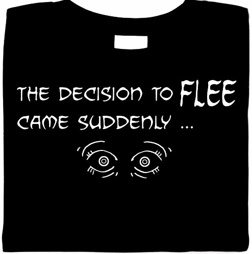 The Decision To Flee Came Suddenly Shirt