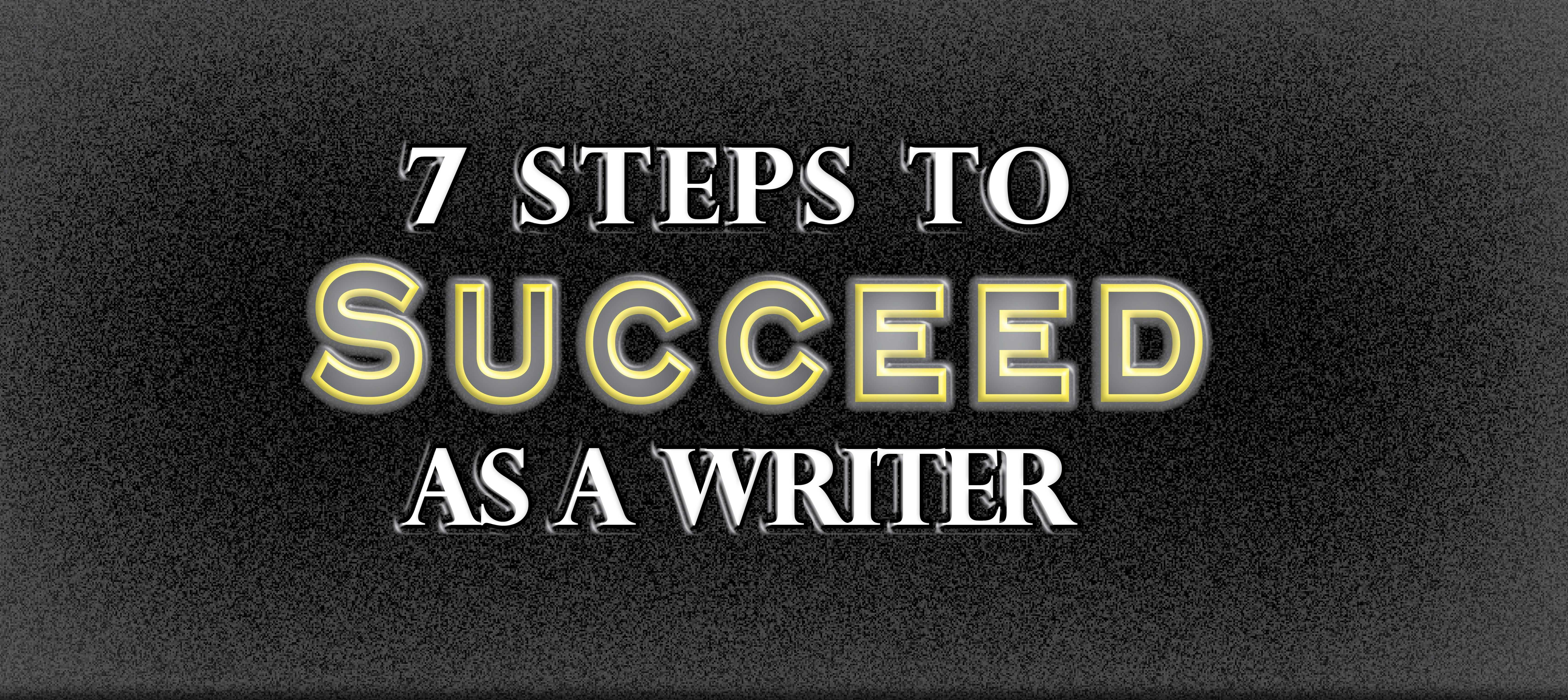 How to Succeed as a Writer