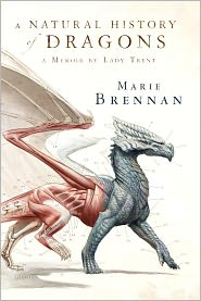 A Natural History of Dragons: A Memoir by Lady Trent book review