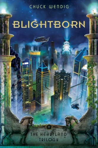 Blightborn by Chuck Wendig – Book Review