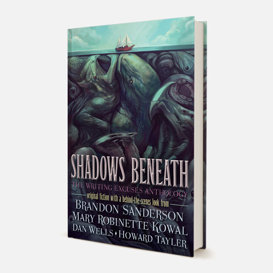Shadows Beneath: The Writing Excuses Anthology Book Cover