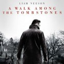 A Walk Among the Tombstones - Movie Review