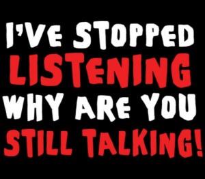 I\'ve Stopped Listening Shirt