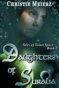 daughters of suralia, christie meierz, tales of tolari space book 2
