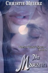 the marann, christie meierz, tales of tolari space book 1
