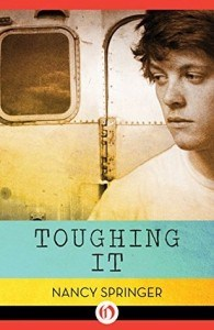 nancy springer, toughing it