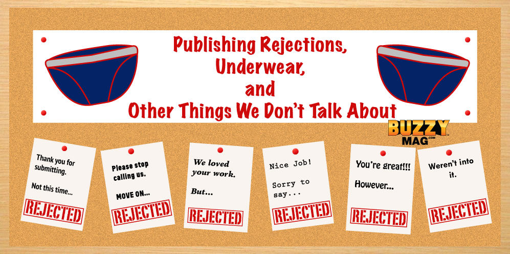 Publishing Rejections, Underwear, and Other Things We Don't Talk About