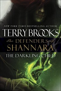 the darkling child, the defenders of shannara, terry brooks