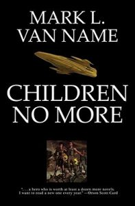 jon and lobo book 4, children no more, mark l van name