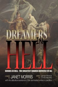 dreamers in hell anthology, janet morris, michael a ventrella