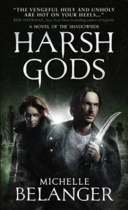 harsh gods, michelle belanger, shadowside series