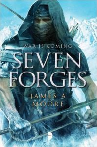 seven forges book one, james a moore