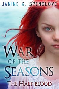the half-blood, war of the seasons book 2, janinie spendlove