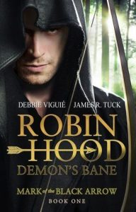 robin hood: demon's bane, robin hood mark of the black arrow, james r. tuck