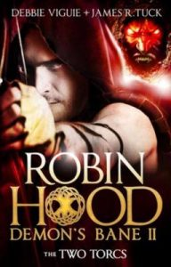 the two torcs, robin hood demon's bane, james r tuck, debbie vigue