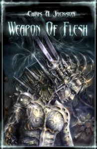 chris a jackson, weapon of flesh series book 1