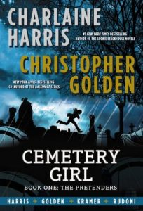 charlaine harris, christopher golden, cemetery girl book 1, the pretenders