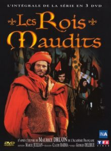 shows like game of thrones, les rois maudits, maurice druon, gilles béhat