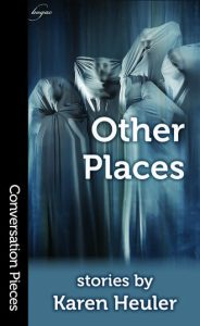 other places karen heuler book review