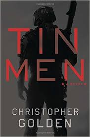 tin men novel, christopher golden