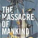 stephen baxter, the massacre of mankind review, war of the words sequel