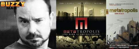 John Scalzi, metaroplolis, scifi universe