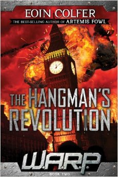The Hangman's Revolution (W.A.R.P Book Two) by Eoin Colfer – Book Review