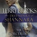 the sorcerer's daughter, terry brooks, the defenders of shannara